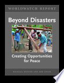 Beyond Disasters Creating Opportunities For Peace