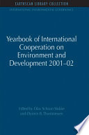 Yearbook Of International Cooperation On Environment And Development 2001 02