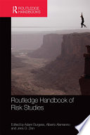 Routledge Handbook of Risk Studies