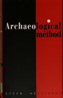 Archaeological Method