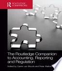The Routledge Companion To Accounting Reporting And Regulation