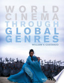 World Cinema Through Global Genres Book
