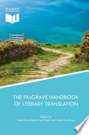 The Palgrave Handbook of Literary Translation