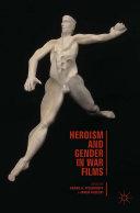 Heroism and Gender in War Films Pdf/ePub eBook
