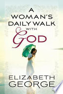 A Woman s Daily Walk with God Book
