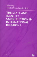 The State And Identity Construction In International Relations