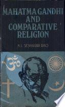 Mahatma Gandhi and Comparative Religion