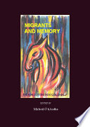Migrants And Memory