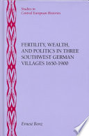 Fertility, Wealth, and Politics in Three Southwest German Villages