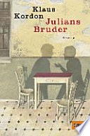 Julians Bruder  : Roman