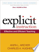 Explicit Instruction  : Effective and Efficient Teaching