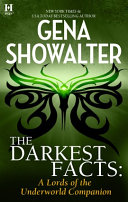 The Darkest Facts: A Lords of the Underworld Companion