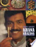 """Sanjeev Kapoor's Khana Khazana: Celebration of Indian Cookery"" by Sanjeev Kapoor, Alyona Kapoor"