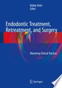 Endodontic Treatment  Retreatment  and Surgery