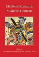 Medieval Romance, Medieval Contexts