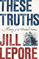 link to These truths : a history of the United States in the TCC library catalog