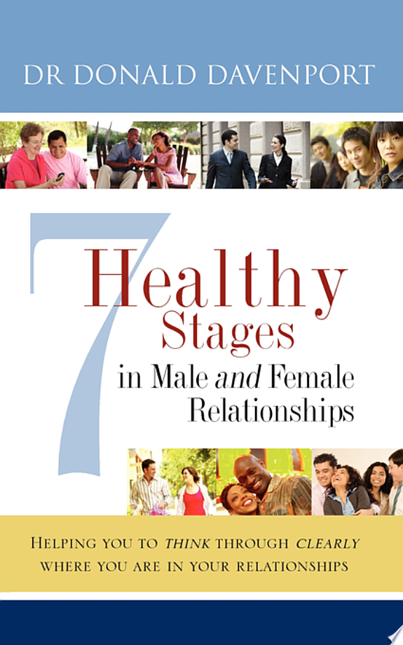 7 Healthy Stages in Male and Female Relationships
