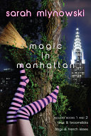 Magic in Manhattan: Bras & Broomsticks and Frogs & French Kisses ebook