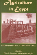Agriculture in Egypt from Pharaonic to Modern Times
