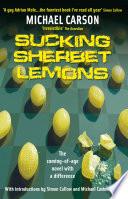 Sucking Sherbet Lemons