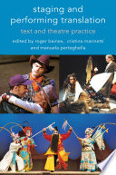 Staging and Performing Translation