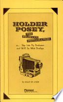 Holder Possy, the Felonious Photographer On... Step Into My Darkroom and We'll See what Develops