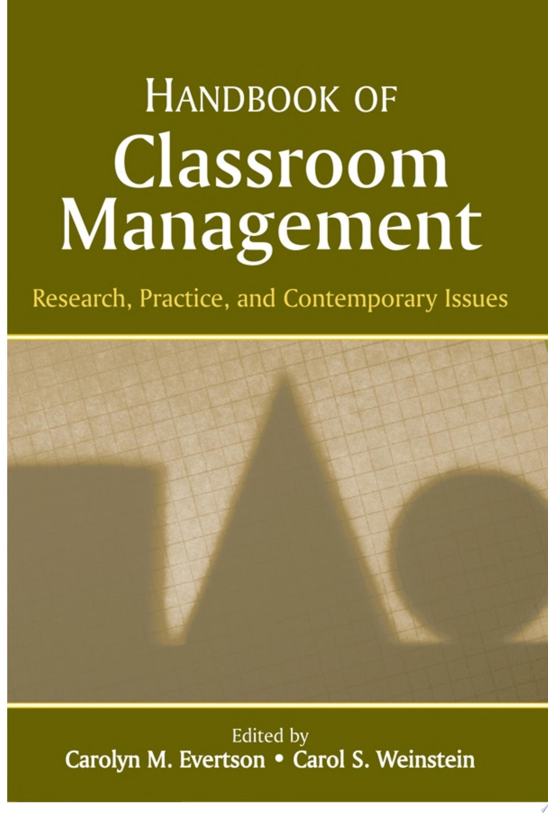 Handbook of Classroom Management