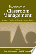 """""""Handbook of Classroom Management: Research, Practice, and Contemporary Issues"""" by Carolyn M. Evertson, Carol S. Weinstein"""