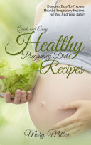 Quick and Easy Healthy Pregnancy Diet Recipes