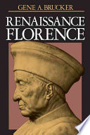 Renaissance Florence Updated Edition