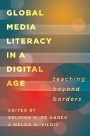 Global Media Literacy In A Digital Age Book PDF