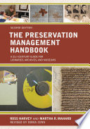 """The Preservation Management Handbook: A 21st-century Guide for Libraries, Archives, and Museums"" by Douglas Ross Harvey, Donia Conn, Martha R. Mahard"