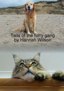 Tails of the furry gang