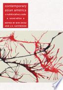 Contemporary Asian America Second Edition