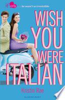 Wish You Were Italian Book