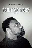 Paint Me A Boy