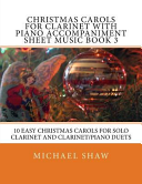 Christmas Carols for Clarinet with Piano Accompaniment Sheet Music Book 3
