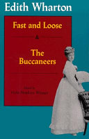 Fast and Loose ; And, The Buccaneers