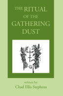 The Ritual of the Gathering Dust