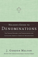 Nelson s Guide to Denominations
