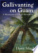 Gallivanting On Guam