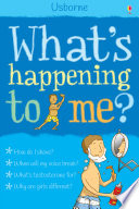 """""""What's Happening to Me? (Boys): For tablet devices"""" by Alex Frith, Adam Larkum"""