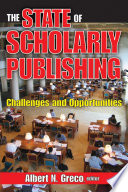 The State Of Scholarly Publishing