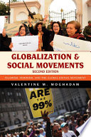 """""""Globalization and Social Movements: Islamism, Feminism, and the Global Justice Movement"""" by Valentine M. Moghadam"""