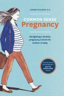 Common Sense Pregnancy