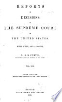 Reports of Decisions in the Supreme Court of the United States    1790 1854  Book PDF