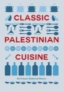 Pdf Classic Palestinian Cuisine