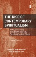 The Rise of Contemporary Spiritualism