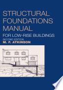 Structural Foundations Manual for Low Rise Buildings