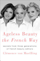 Pdf Ageless Beauty the French Way